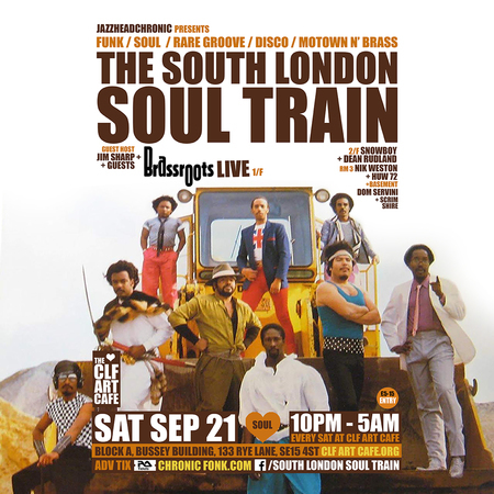 The South London Soul Train with Brassroots (Live) + More