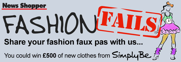 News Shopper: Fashion Fails competition