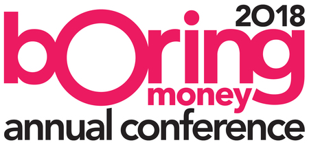 Boring Money Annual Conference, London, September 2018