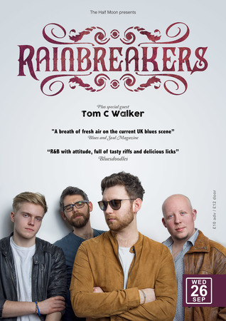 Rainbreakers: Blues Rock Live at The Half Moon Putney London Weds 26 Sept