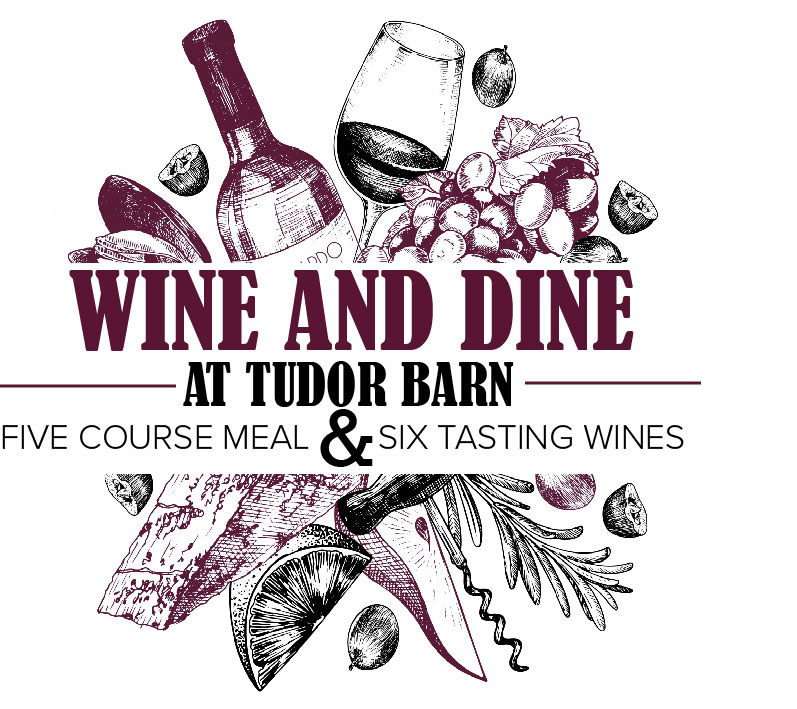 Wine and Dine at Tudor Barn